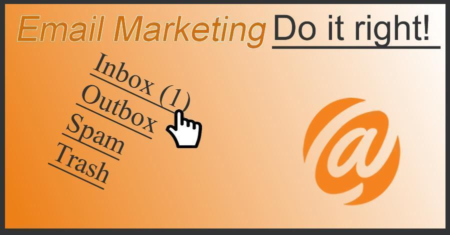 Email Marketing. Do it right!