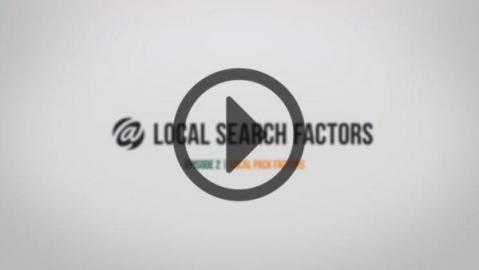 Local Search - Topic 2: Local Pack Factors